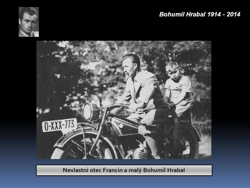 Nevlastní otec Francin a malý Bohumil Hrabal