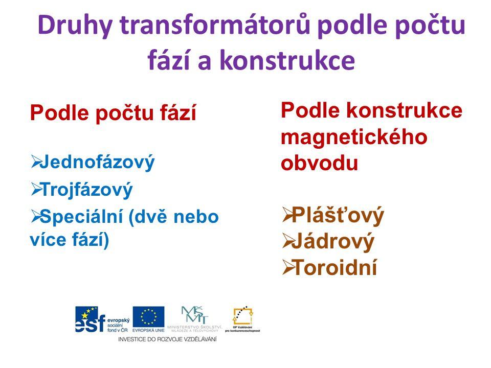 Druhy transformátorů podle počtu fází a konstrukce