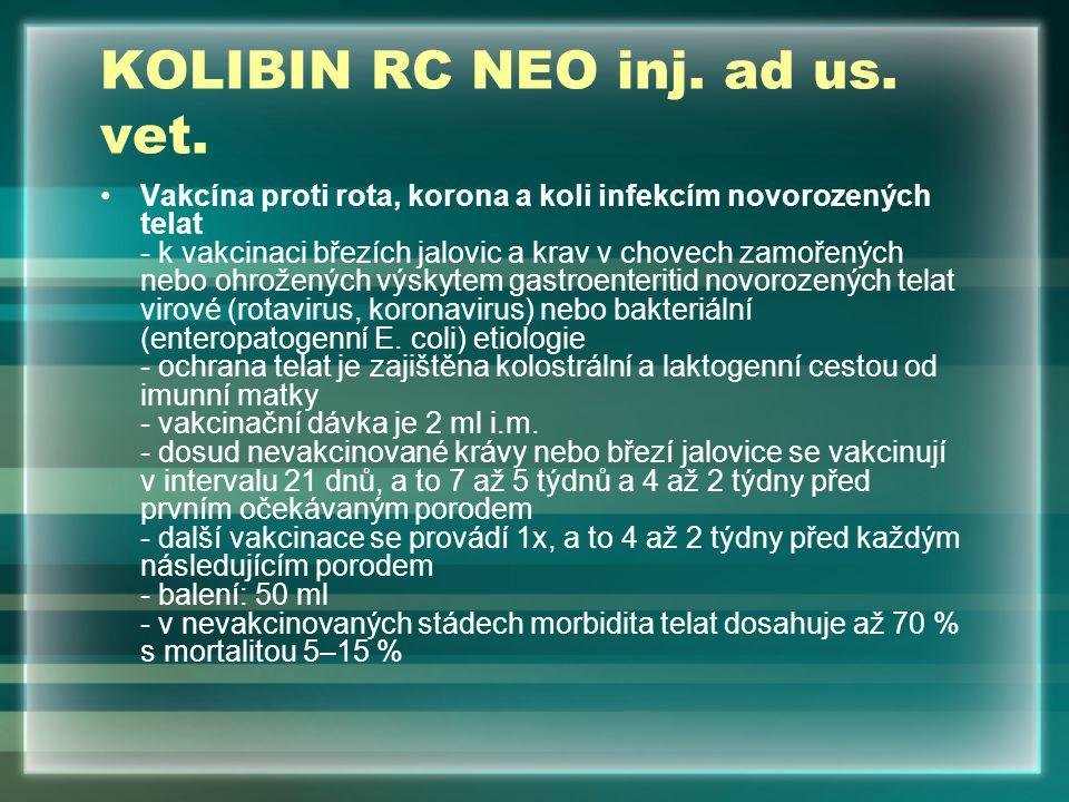 KOLIBIN RC NEO inj. ad us. vet.