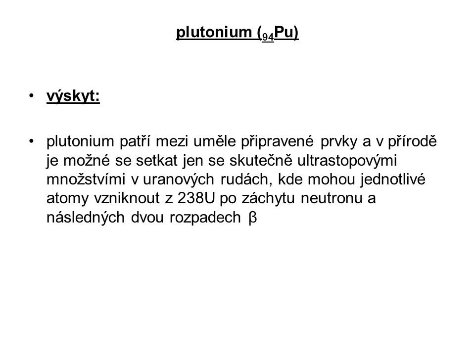 plutonium (94Pu) výskyt: