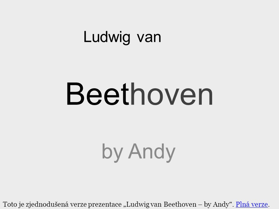 Beethoven by Andy Ludwig van