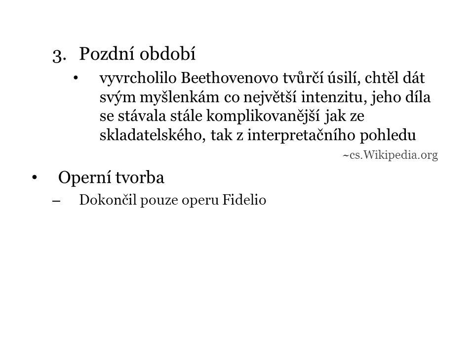 Pozdní období Operní tvorba