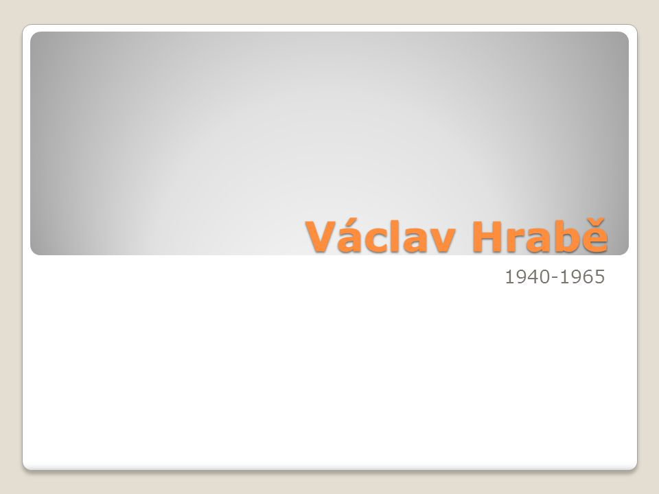 Václav Hrabě 1940-1965