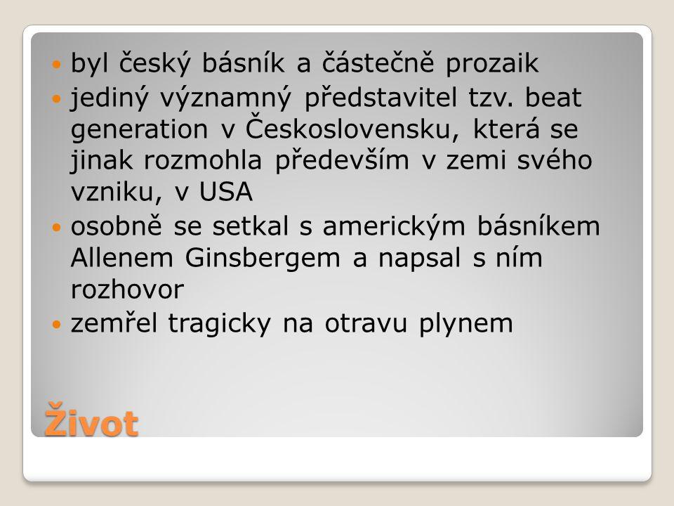 Život byl český básník a částečně prozaik