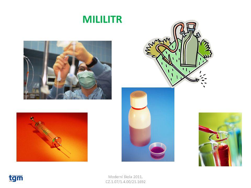 MILILITR Moderní škola 2011, CZ.1.07/1.4.00/21.1692