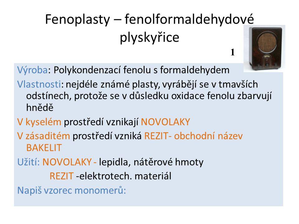 Fenoplasty – fenolformaldehydové plyskyřice