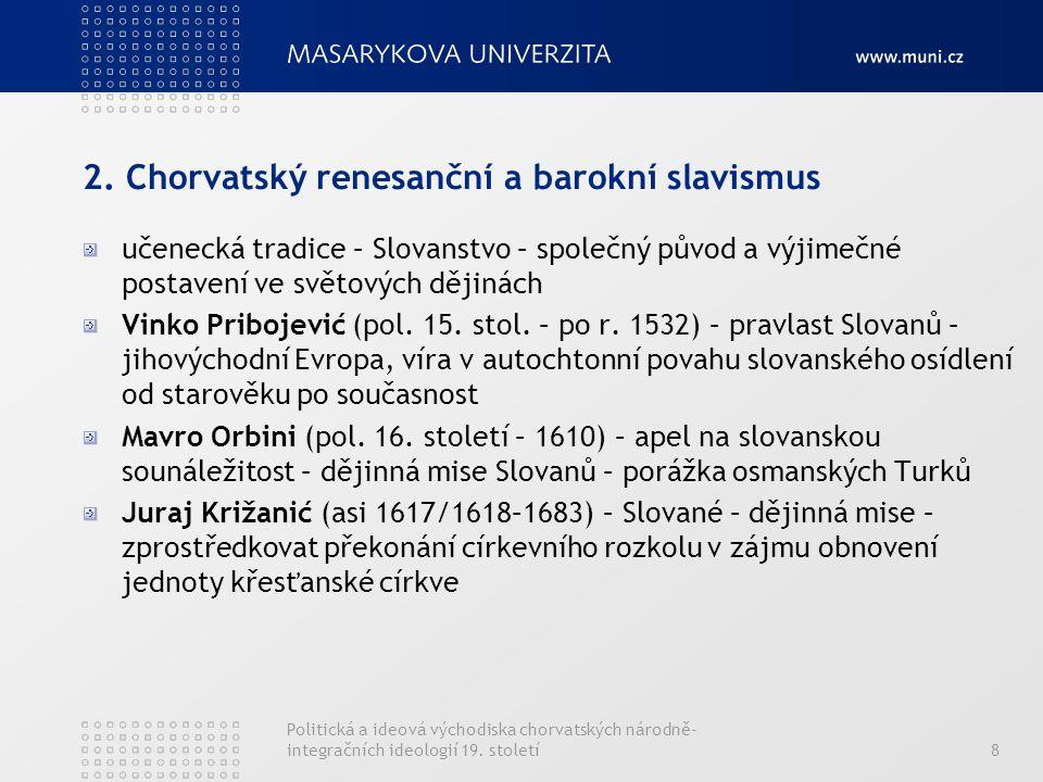 2. Chorvatský renesanční a barokní slavismus