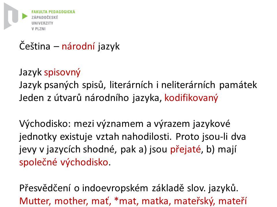 Čeština – národní jazyk