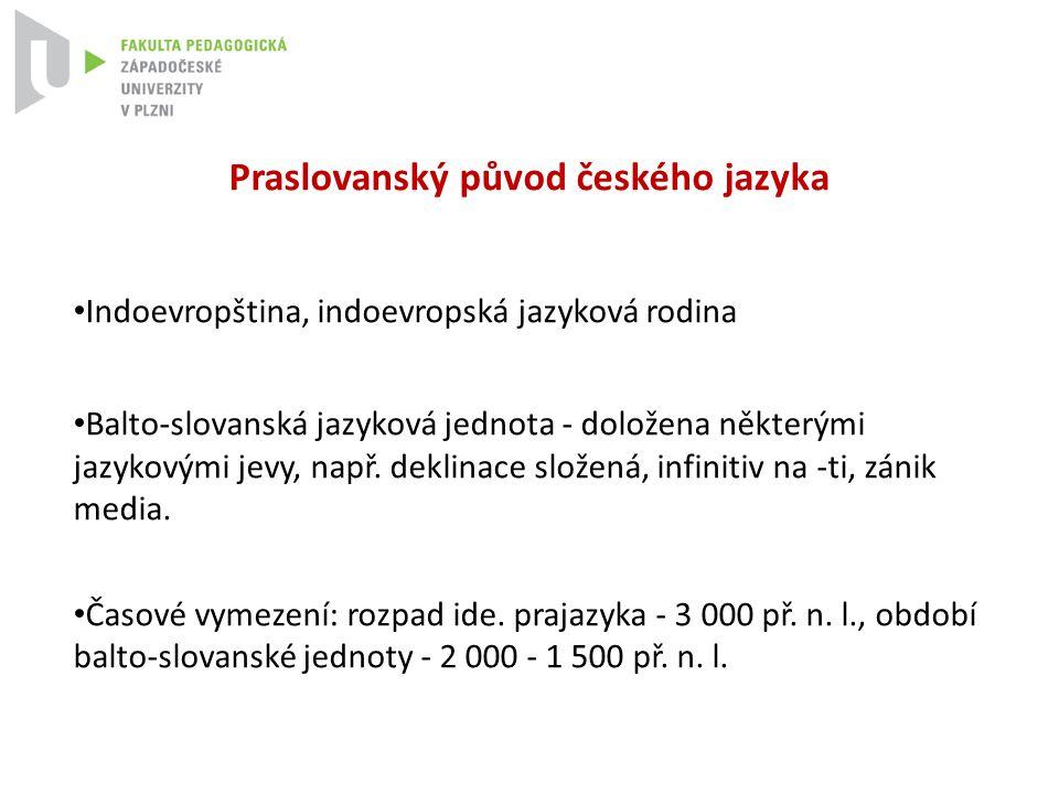 Praslovanský původ českého jazyka