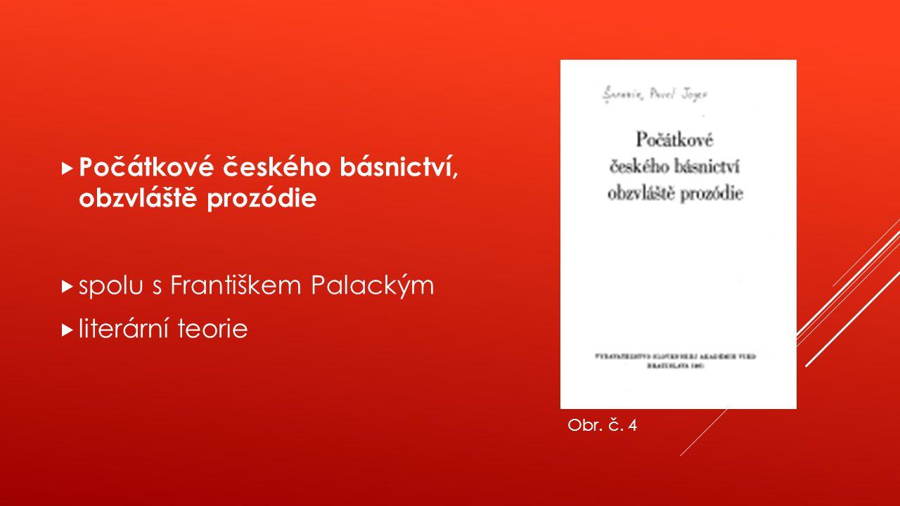 Počátkové českého básnictví, obzvláště prozódie