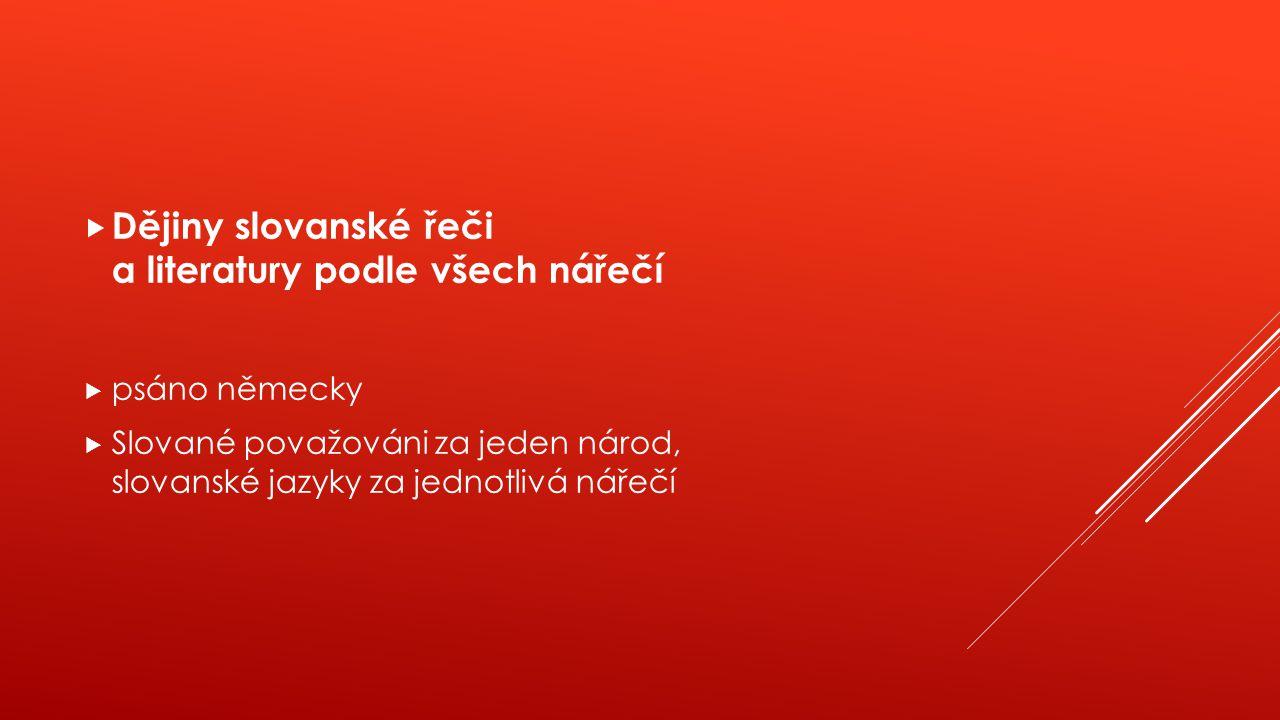 Dějiny slovanské řeči a literatury podle všech nářečí