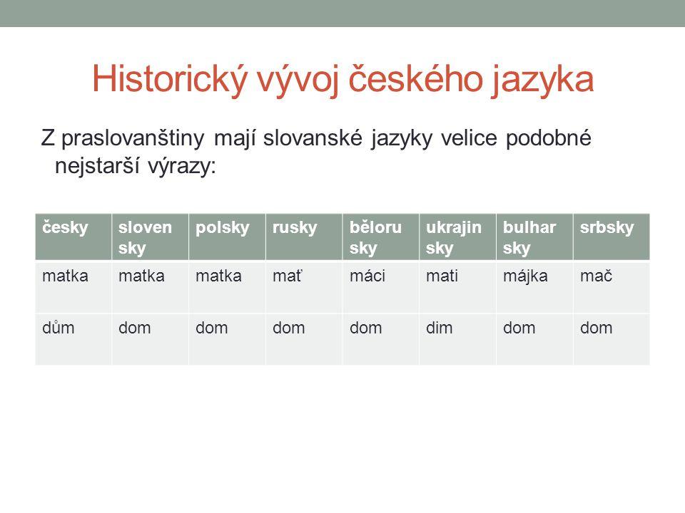 Historický vývoj českého jazyka