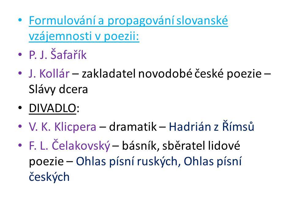 Formulování a propagování slovanské vzájemnosti v poezii: