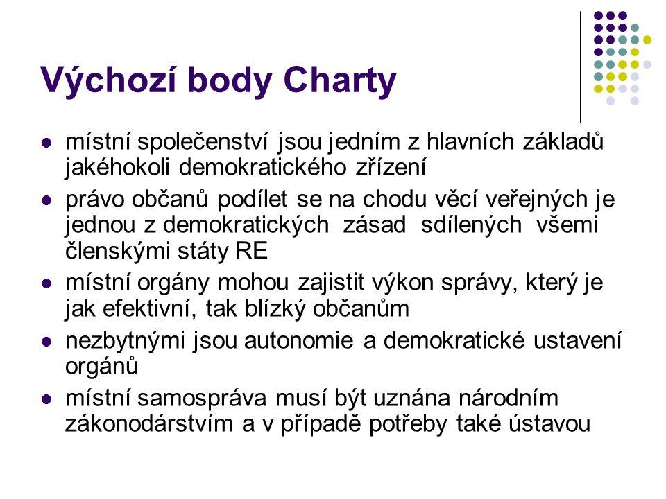 Výchozí body Charty místní společenství jsou jedním z hlavních základů jakéhokoli demokratického zřízení.