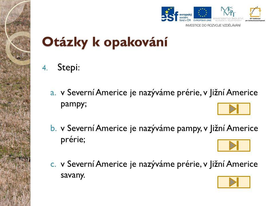 Otázky k opakování Stepi: