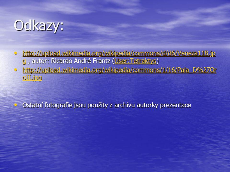 Odkazy: http://upload.wikimedia.org/wikipedia/commons/d/d6/Veneza118.jpg , autor: Ricardo André Frantz (User:Tetraktys)