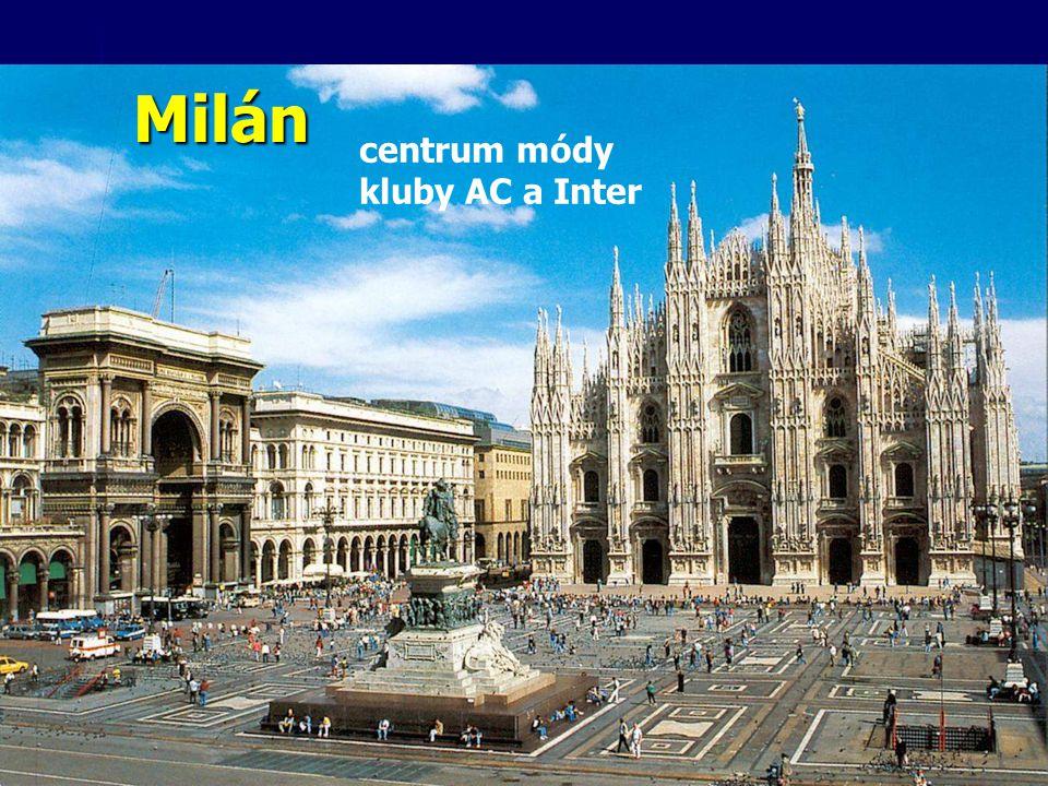 Milán centrum módy kluby AC a Inter