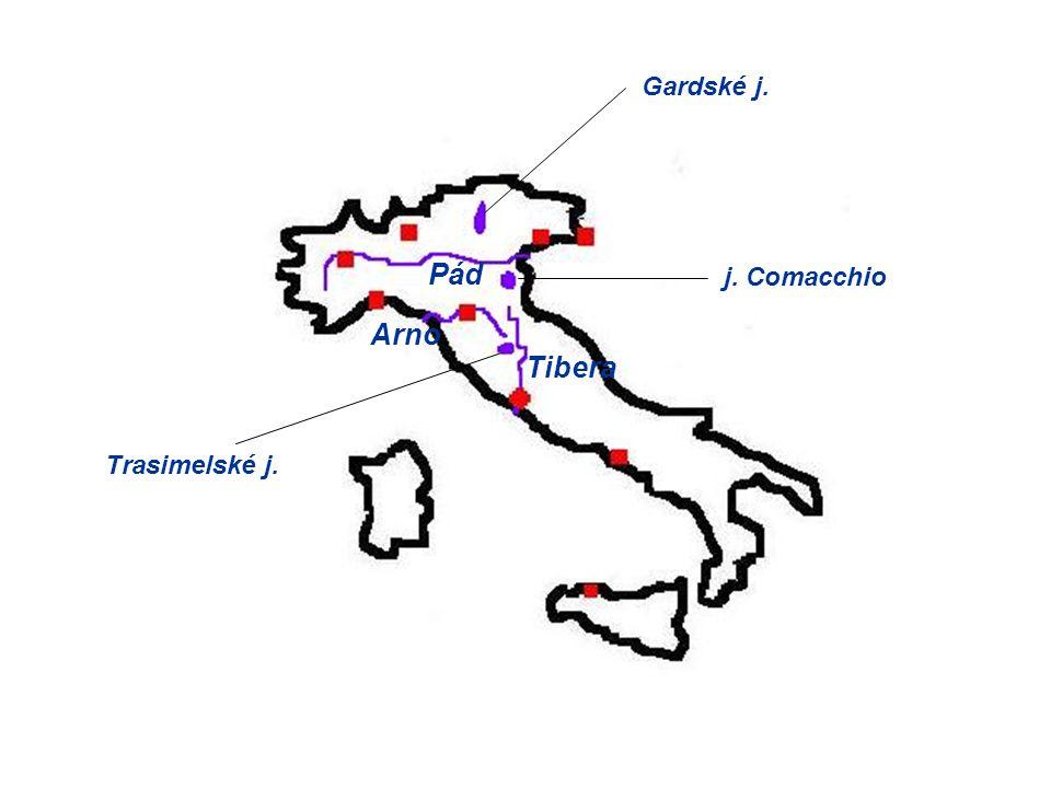 Gardské j. Pád j. Comacchio Arno Tibera Trasimelské j.
