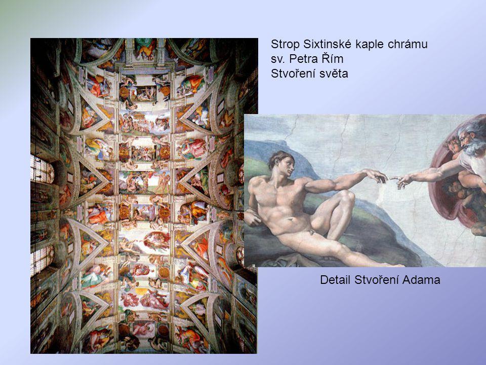 Strop Sixtinské kaple chrámu sv. Petra Řím Stvoření světa