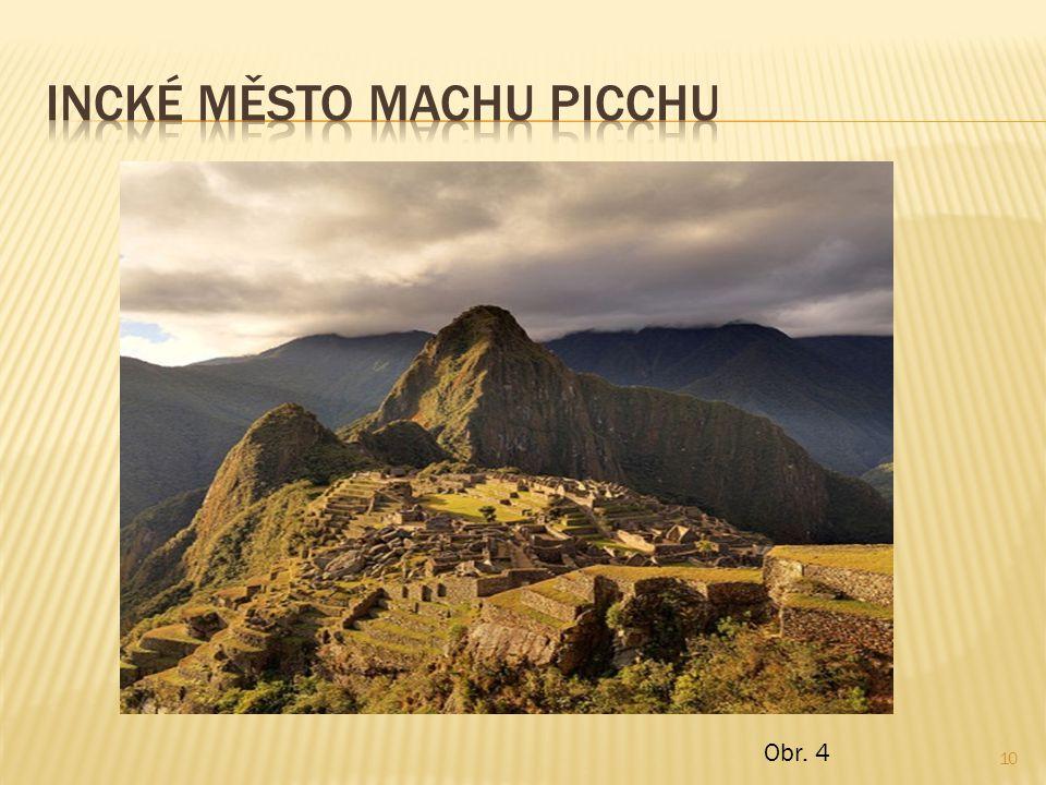 Incké město machu picchu