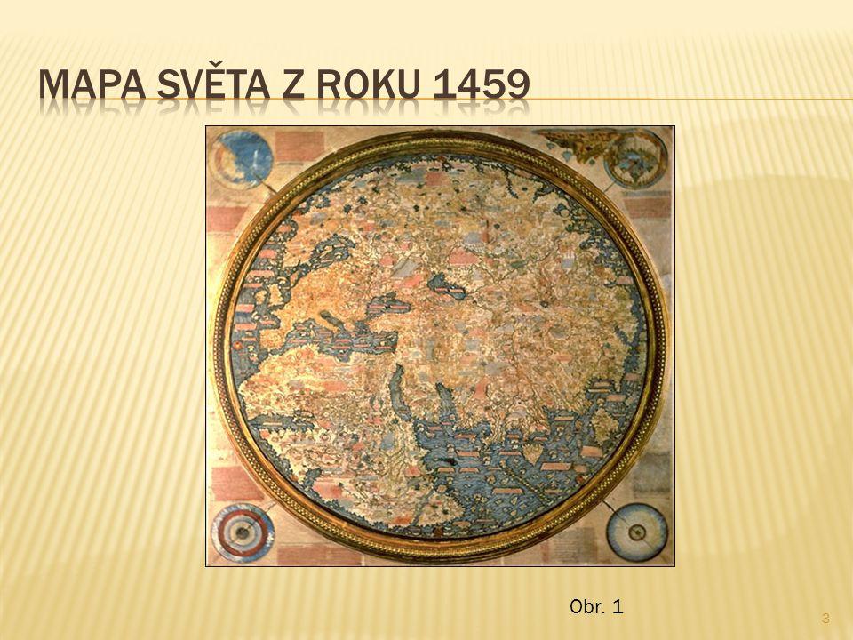 Mapa světa z roku 1459 Obr. 1