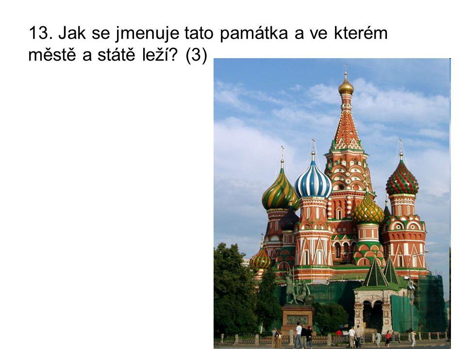 13. Jak se jmenuje tato památka a ve kterém městě a státě leží (3)