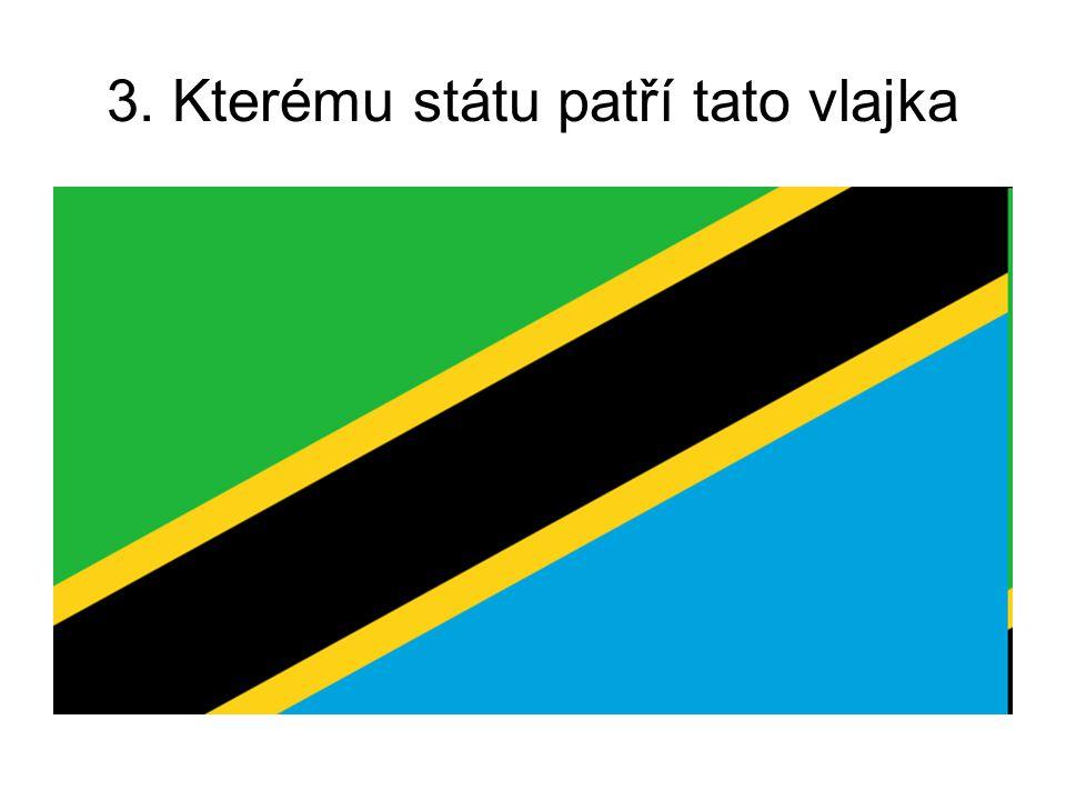3. Kterému státu patří tato vlajka