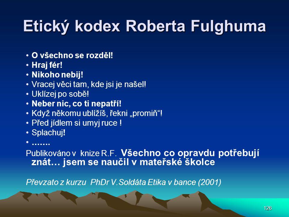 Etický kodex Roberta Fulghuma