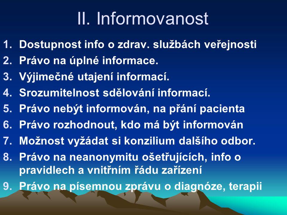 II. Informovanost Dostupnost info o zdrav. službách veřejnosti