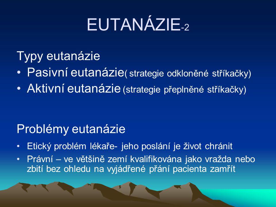 EUTANÁZIE-2 Typy eutanázie