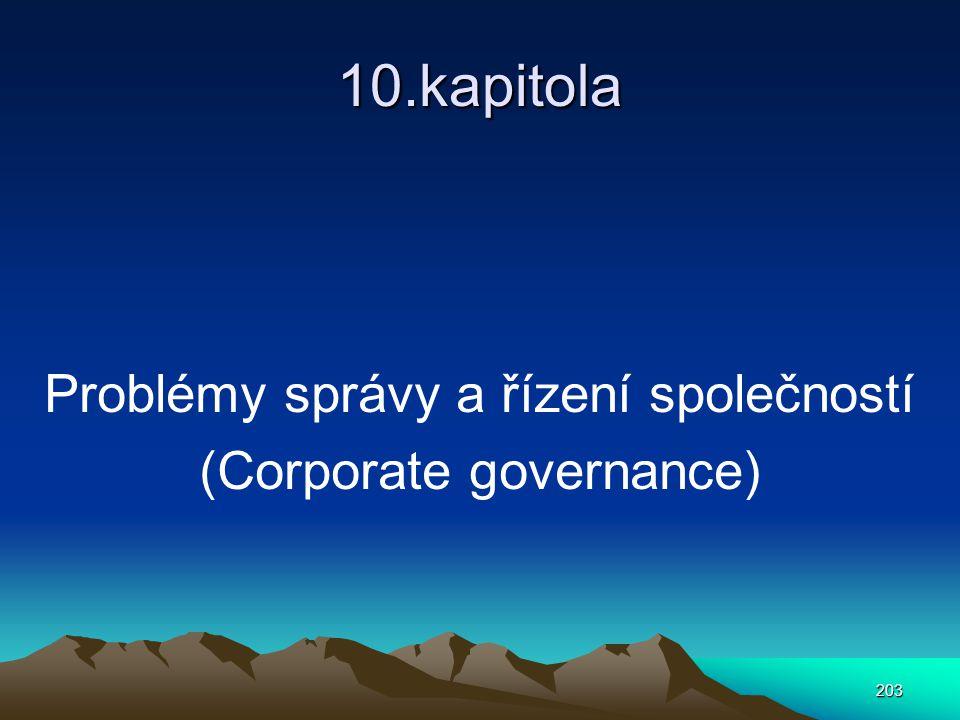 10.kapitola Problémy správy a řízení společností