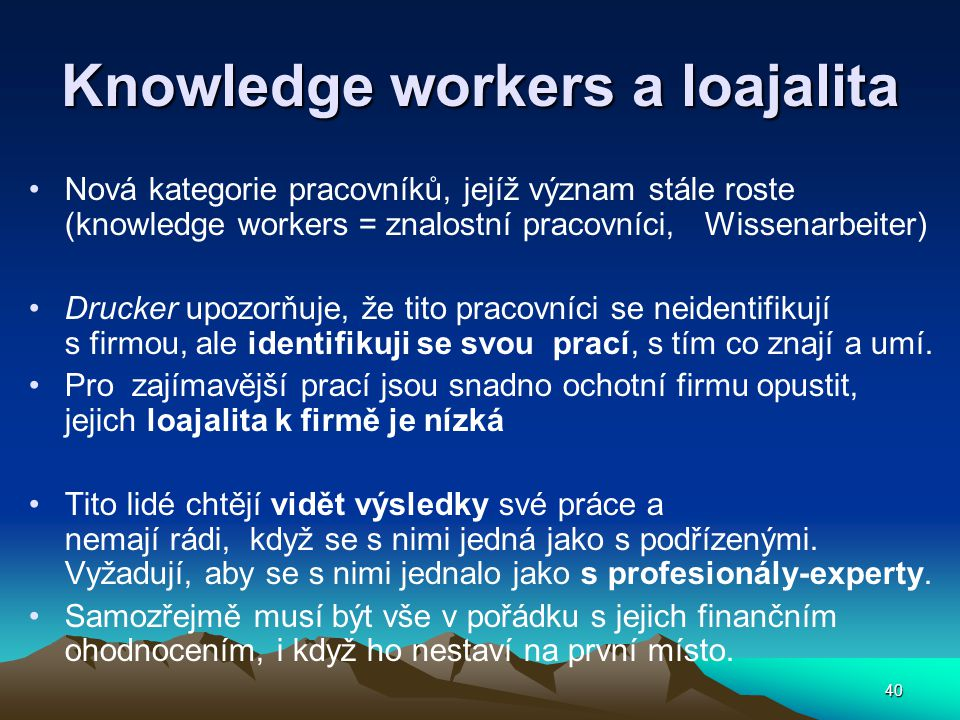 Knowledge workers a loajalita