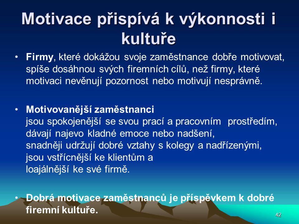 Motivace přispívá k výkonnosti i kultuře
