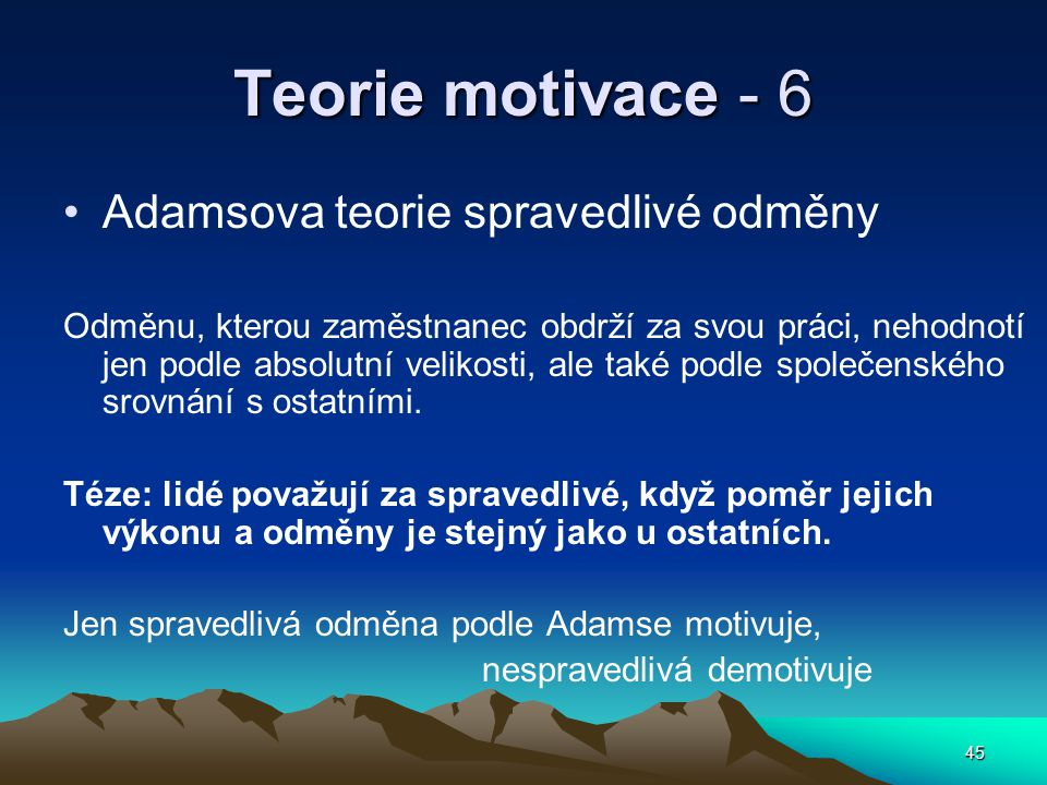 Teorie motivace - 6 Adamsova teorie spravedlivé odměny