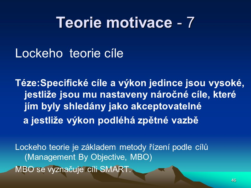 Teorie motivace - 7 Lockeho teorie cíle