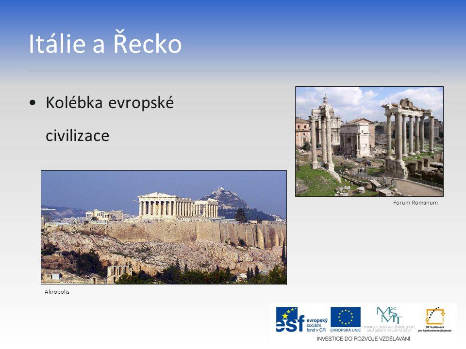 Itálie a Řecko Kolébka evropské civilizace Forum Romanum Akropolis