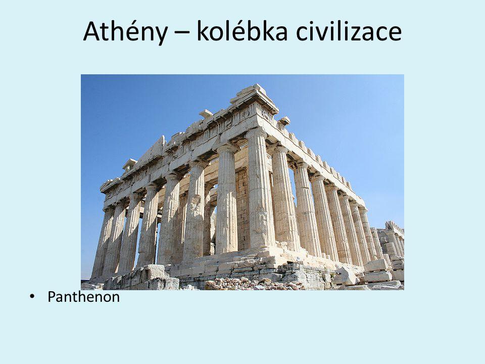 Athény – kolébka civilizace
