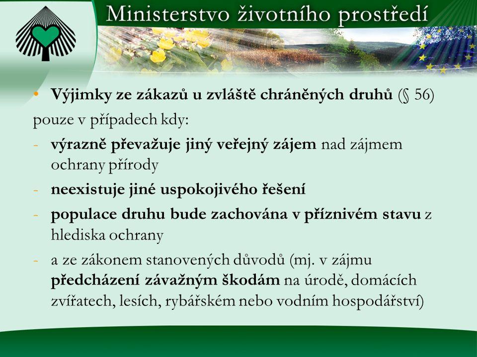 Výjimky ze zákazů u zvláště chráněných druhů (§ 56)