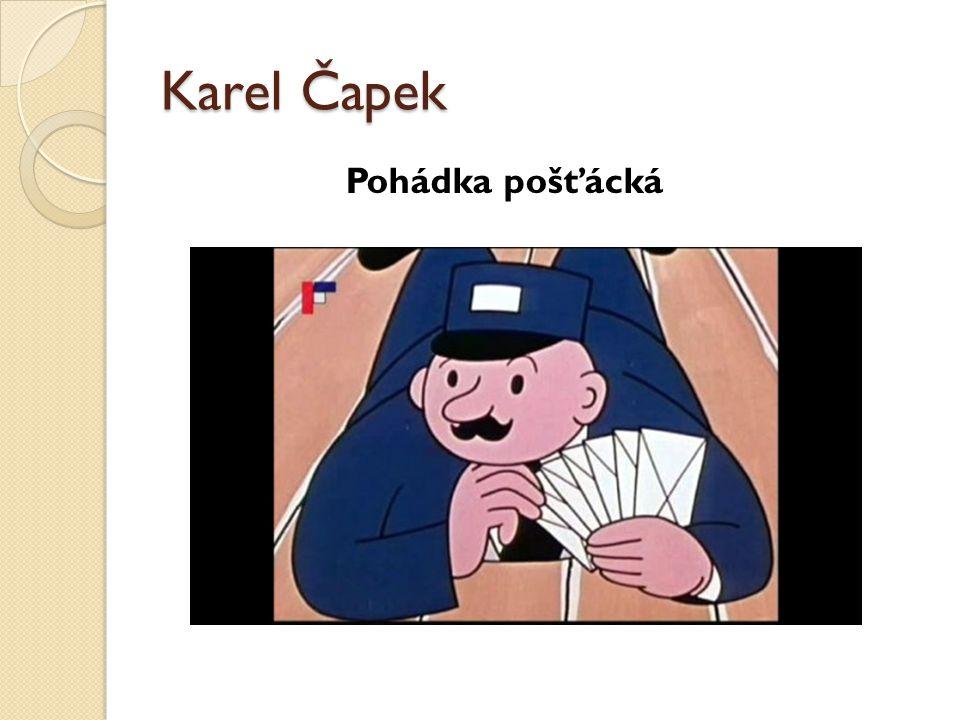 Karel Čapek Pohádka pošťácká
