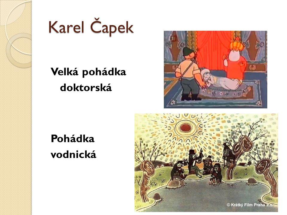 Karel Čapek Velká pohádka doktorská Pohádka vodnická