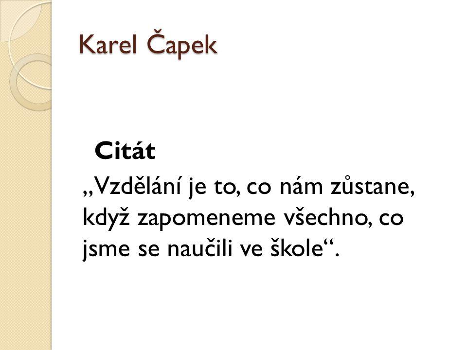 Karel Čapek Citát.