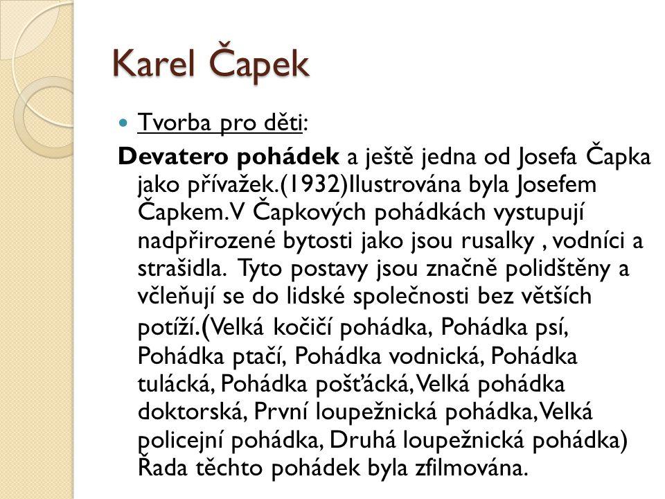 Karel Čapek Tvorba pro děti: