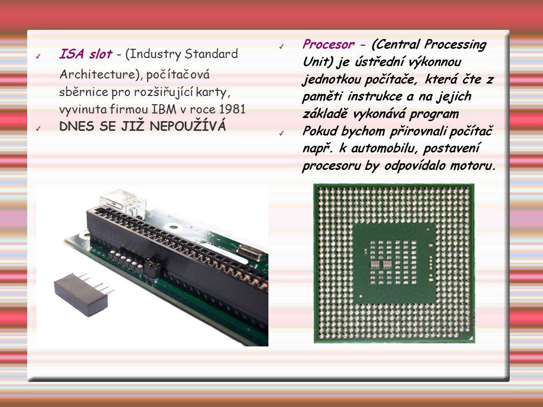 ISA slot - (Industry Standard Architecture), počítačová sběrnice pro rozšiřující karty, vyvinuta firmou IBM v roce 1981