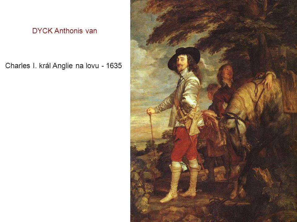 DYCK Anthonis van Charles I. král Anglie na lovu - 1635