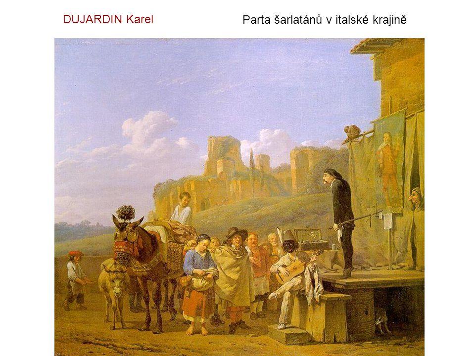DUJARDIN Karel Parta šarlatánů v italské krajině