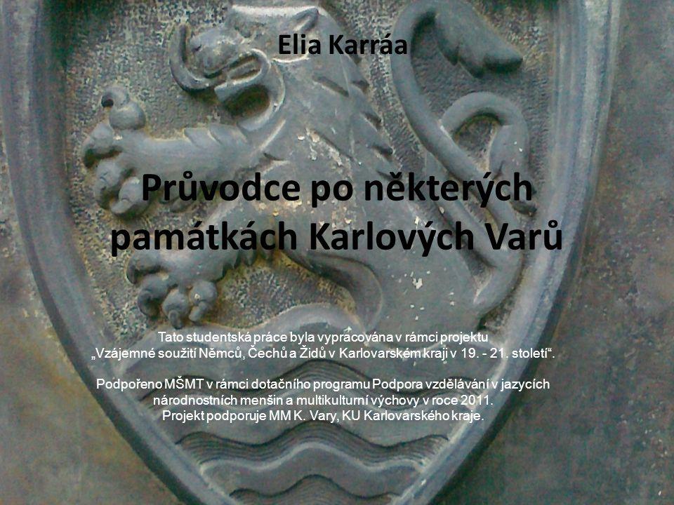 Průvodce po některých památkách Karlových Varů