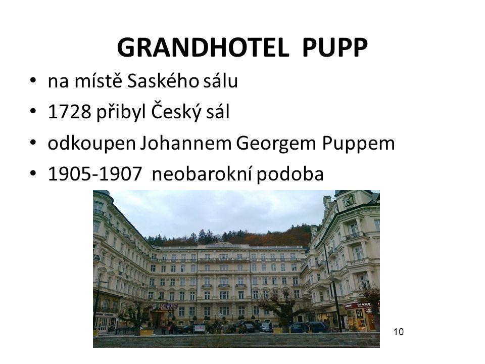 GRANDHOTEL PUPP na místě Saského sálu 1728 přibyl Český sál
