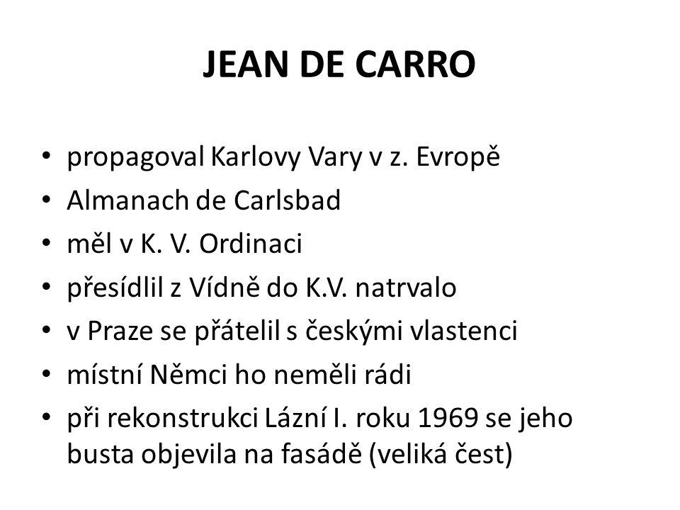 JEAN DE CARRO propagoval Karlovy Vary v z. Evropě Almanach de Carlsbad