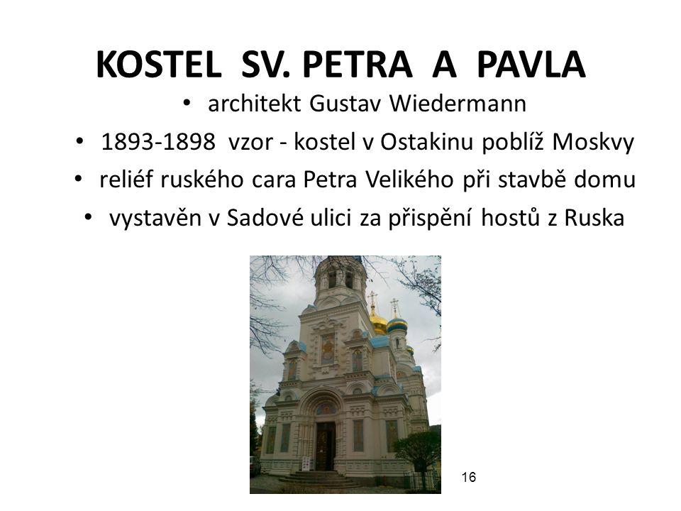 KOSTEL SV. PETRA A PAVLA architekt Gustav Wiedermann