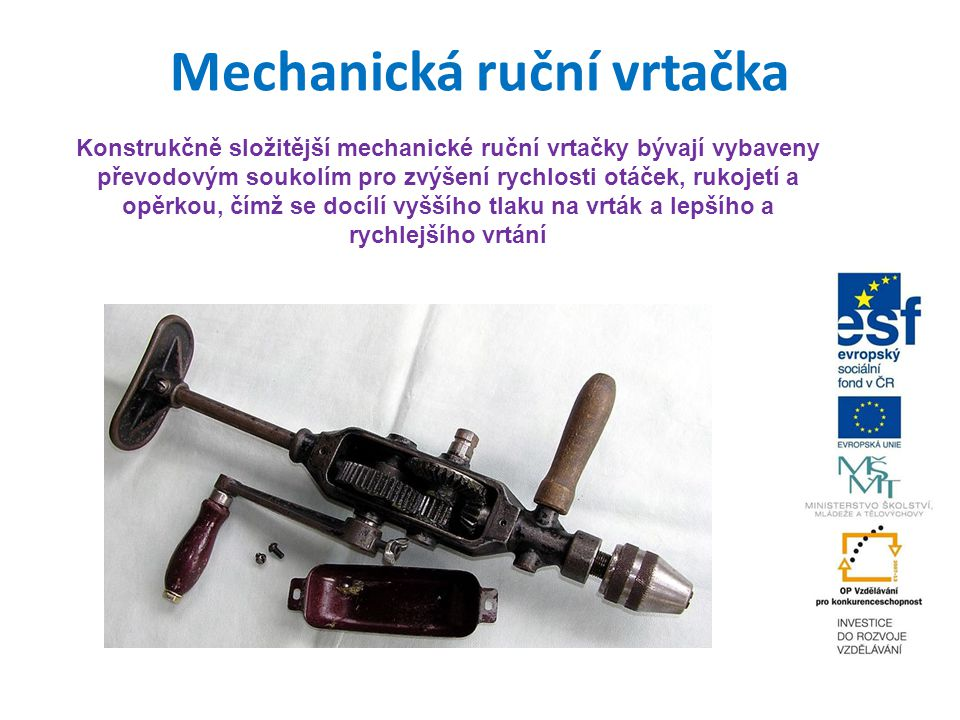Mechanická ruční vrtačka